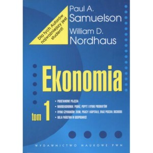 Ekonomia t.1 Samuelson Paul A., Nordhaus William D