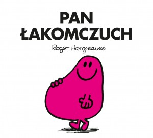 PAN ŁAKOMCZUCH Roger Hargreaves