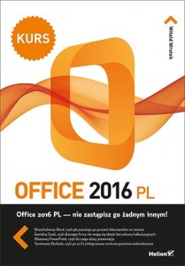 OFFICE 2016 PL KURS Witold Wrotek