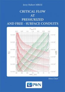 CRITICAL FLOW AT PRESSURIZED AND FERR-SURFACE CONDUITS Jerzy Hubert Mroz